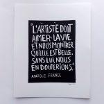 """Linogravure """"L'ARTISTE DOIT AIMER LA VIE..."""" sur fond blanc - 24 x 32 cm - tirage limité - 15 €"""